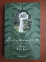 Ioana Parvulescu - In intimitatea secolului 19