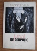 Anticariat: Ioanna Tsatsos - Jurnal de ocupatie
