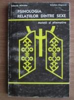 Anticariat: Iolanda Mitrofan - Psihologia relatiilor dintre sexe. Mutatii si alternative