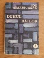 Ion Agarbiceanu - Duhul Bailor