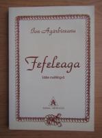 Ion Agarbiceanu - Fefeleaga (editie multilingva)