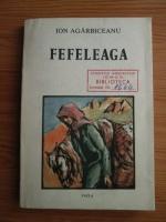 Ion Agarbiceanu - Fefeleaga