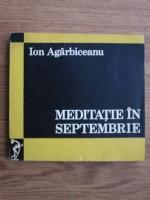 Ion Agarbiceanu - Meditatie in septembrie