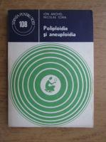 Anticariat: Ion Anghel - Poliploidia si aneuploidia