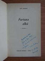 Anticariat: Ion Arama - Furtuna alba (cu autograful autorului)