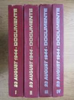 Ion Ardeleanu - 23 august 1994 (volumele 1, 2, 3, 4)