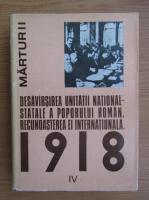 Ion Ardeleanu - Desavarsirea unitatii national-statale a poporului roman. Recunoasterea ei internationala (volumul 4)