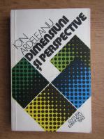 Anticariat: Ion Ardeleanu - Dimensiuni si perspective