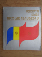 Ion Ardeleanu, Traian Ganju, Adrian Motiu - Generatia epocii Nicolae Ceausescu