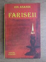Anticariat: Ion Asandi - Fariseii
