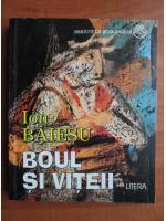 Ion Baiesu - Boul si viteii