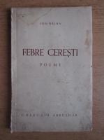 Anticariat: Ion Balan - Febre ceresti (1935)