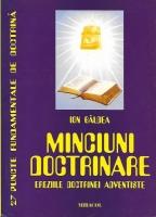 Anticariat: Ion Baldea - Minciuni doctrinare. Ereziile doctrinei adventiste