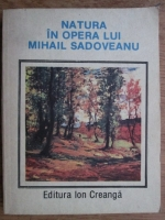Ion Balu - Natura in opera lui Mihail Sadoveanu