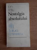 Ion Balu - Nostalgia absolutului
