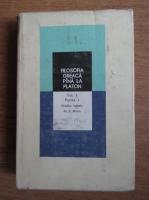 Ion Banu - Filosofia Greaca pana la Platon (volumul 1, partea 1)