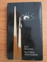 Ion Banuta - Lacrima diavolului