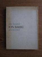 Ion Barbu - Joc secund. Jeu second (editie bilingva romano-franceza)