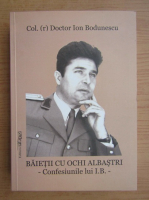 Anticariat: Ion Bodunescu - Baietii cu ochi albastrii
