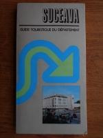 Ion Bojoi, Nicolae Carlan - Suceava. Guide touristique du departement