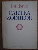 Anticariat: Ion Brad - Cartea zodiilor