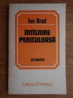 Anticariat: Ion Brad - Intalnire periculoasa