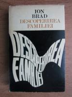 Anticariat: Ion Bradm - Descoperirea familiei