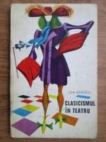 Ion Braescu - Clasicismul in teatru