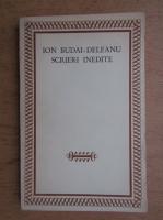 Ion Budai Deleanu - Scrieri inedite