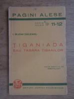 Ion Budai Deleanu - Tiganiada sau tabara tiganilor (1938)