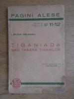 Ion Budai Deleanu - Tiganiada sau tabara tiganilor (1943)