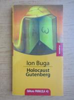Ion Buga - Holocaust Gutenberg