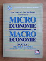 Anticariat: Ion Bulborea - Micro economie, macro economie (volumul 1)