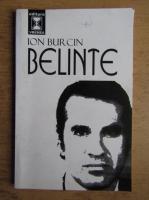 Anticariat: Ion Burcin - Belinte