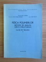Anticariat: Ion C. Petrea - Fizica polimerilor (volumul 2)