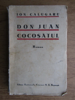 Ion Calugaru - Don Juan cocosatul (1934)