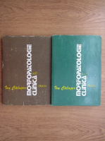 Ion Caluser - Morfopatologie clinica (2 volume)