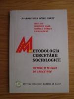 Ion Cauc, Beatrice Manu, Daniela Parlea, Laura Goran - Metodologia cercetarii sociologice. Metode si tehnici de cercetare