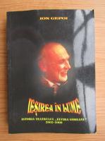 Anticariat: Ion Cepoi - Iesirea in lume. Istoria Teatrului