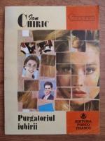 Anticariat: Ion Chiric - Purgatoriul iubirii