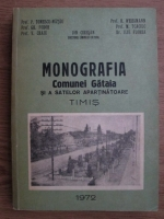 Ion Ciresan - Monografia comunei Gataia si a satelor apartinatoare