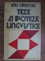 Anticariat: Ion Cirstoiu - Teze si ipoteze lingvistice