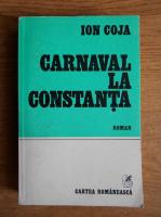Anticariat: Ion Coja - Carnaval la Constanta