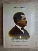 Anticariat: Ion Constantin - Gherman Pantea intre mit si realitate