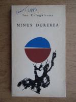 Anticariat: Ion Cranguleanu - Minus durerea