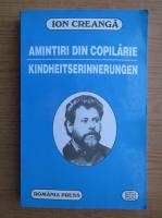 Ion Creanga - Amintiri din copilarie (editie bilingva)