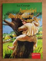Ion Creanga - Amintiri din copilarie, povestiri