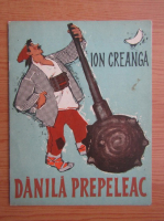 Ion Creanga - Danila Prepeleac