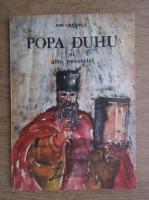 Ion Creanga - Popa Duhu si alte povestiri