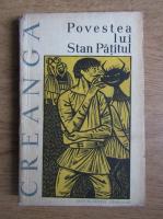 Anticariat: Ion Creanga - Povestea lui Stan Patitul si alte povesti si povestiri
